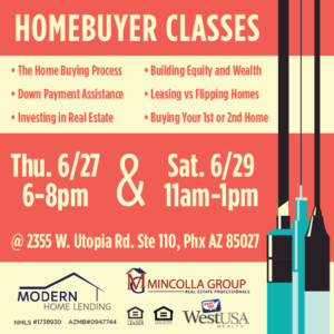 Home Buyer Classes June 27th 6 – 8pm and 29th 11am – 1pm