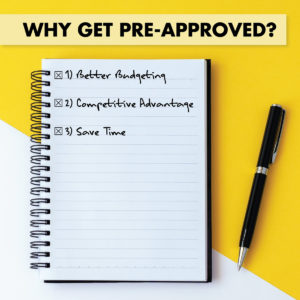 Why Get Pre-Approved?